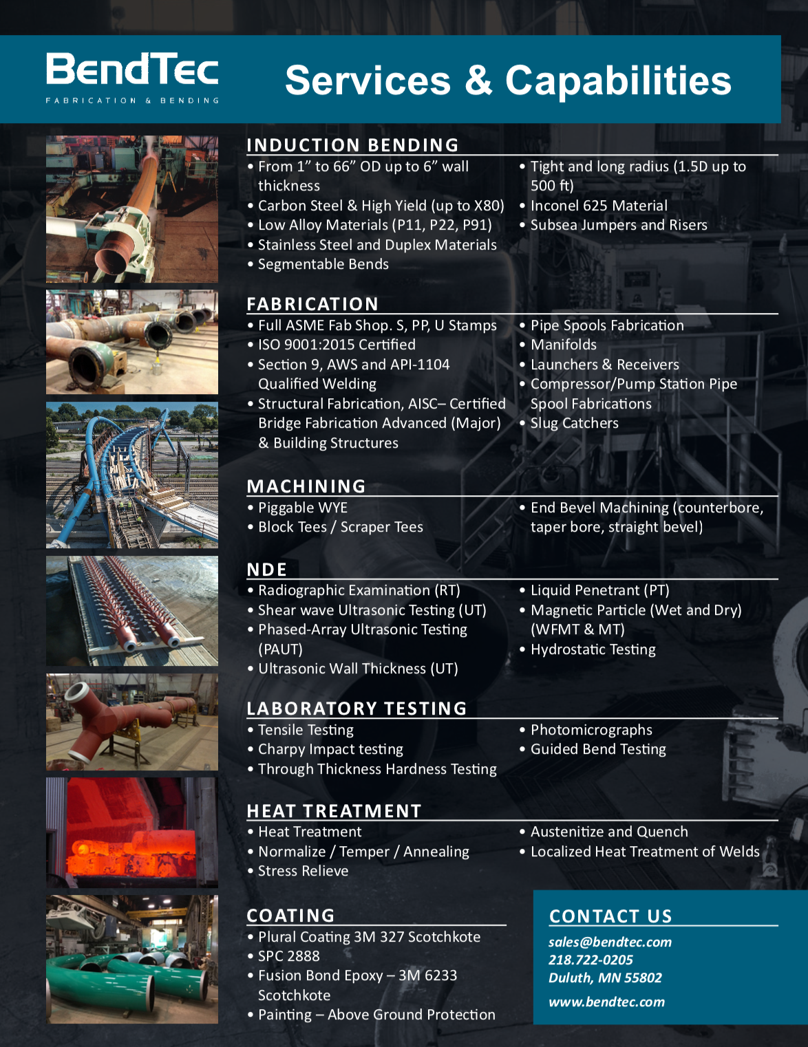Bendtec Services and Capabilities: induction bending, fabrication, machining, NDE, Laboratory Testing, Heat Treatment and coating.